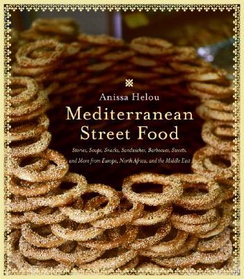 Mediterranean Street Food By Helou, Anissa