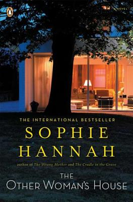 The Other Woman's House By Hannah, Sophie