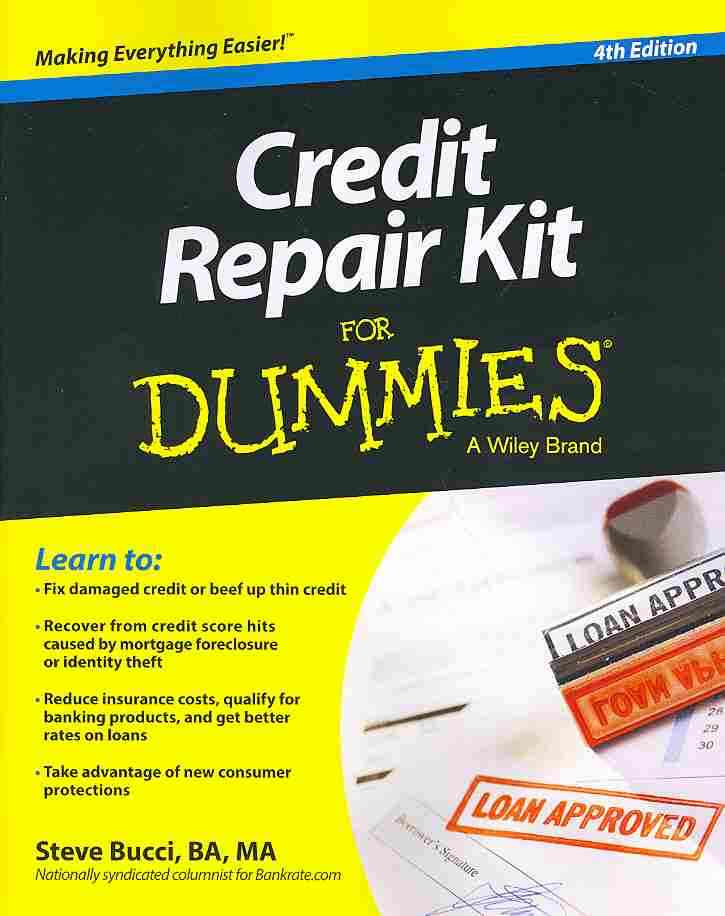 Credit Repair Kit for Dummies? By Bucci, Steven